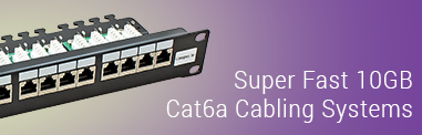 Super fase 10GB Cat6a cabling systems